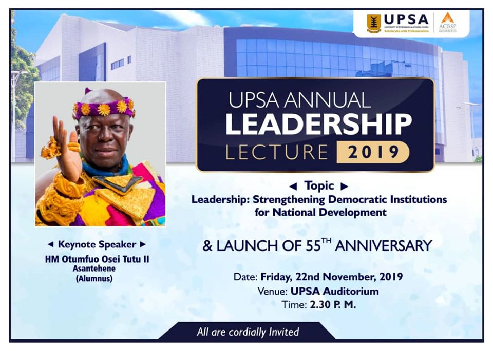 UPSA to Hold Annual Leadership Lecture 2019 & Launch of 55th Anniversary