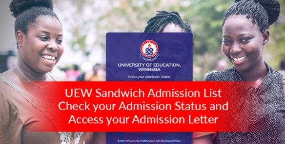 UEW Sandwich Admission List Out
